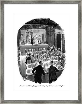 Good Lord, No! I Thought You Were Handling Framed Print by Richard Decker