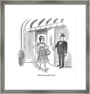 Good Morning Framed Print by Barney Tobey