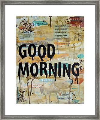 Good Morning Coffee Art Framed Print by Michelle Eshleman