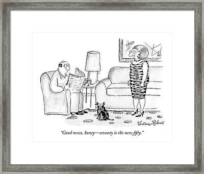 Good News, Honey - Seventy Is The New Fifty Framed Print by Victoria Roberts