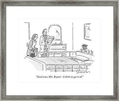 Good News, Mrs. Bryant - I Think We Got It All Framed Print by Danny Shanahan