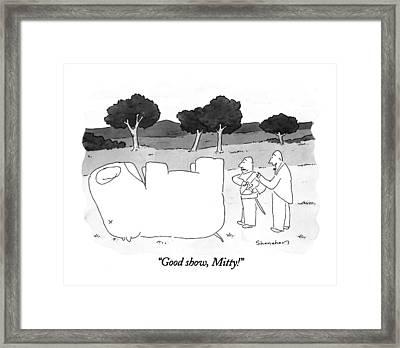 Good Show, Mitty! Framed Print by Danny Shanahan