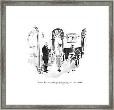 Goodbye, Dempster, And Be Sure To Let Me Hear Framed Print by Helen E. Hokinson