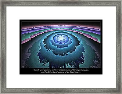 Goodness And Love Framed Print