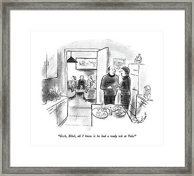 Gosh, Ethel, All I Know Is He Had A Ready Wit Framed Print by Stan Hunt