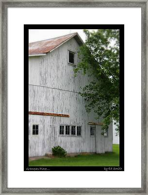 Grampas Place Framed Print by Ed Smith