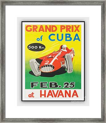 Grand Prix Of Cuba Framed Print by Roberto Prusso