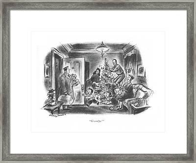 Grandpa! Framed Print by Whitney Darrow, Jr.