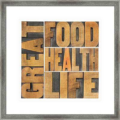 Great Food  Health And Life Framed Print by Marek Uliasz