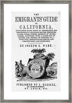 Guide To California, 1849 Framed Print by Granger