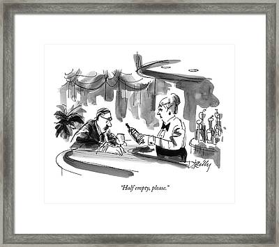 Half Empty, Please Framed Print by Donald Reilly