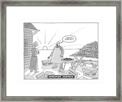 Hamburger Madness Framed Print by Jack Ziegler