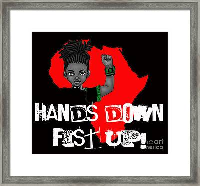 Hands Down Fist Up Framed Print