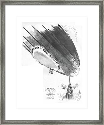 Happening Of The Future A Zeppelin Bound Framed Print