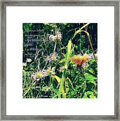 Happiness Is A Butterfly Framed Print by Poetry and Art
