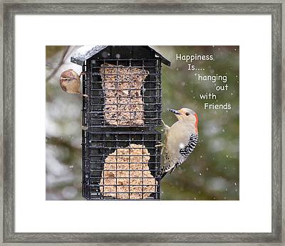 Happiness Is Hanging Out With Friends Framed Print
