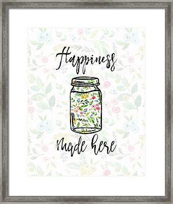 Happiness Made Here Framed Print