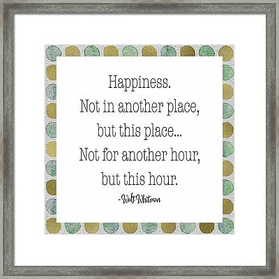 Happiness - Walt Whitman Framed Print