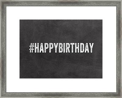 Happy Birthday Card- Greeting Card Framed Print by Linda Woods