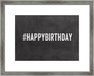 Happy Birthday Card- Greeting Card Framed Print