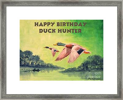 Happy Birthday Duck Hunter Framed Print