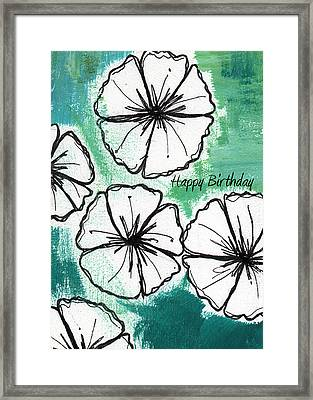 Happy Birthday- Floral Birthday Card Framed Print by Linda Woods