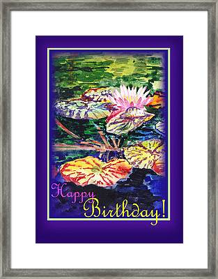 Happy Birthday Water Lilies  Framed Print