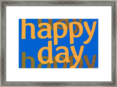 Happy Day Five Framed Print