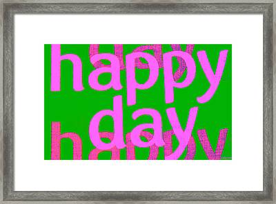 Happy Day Six Framed Print