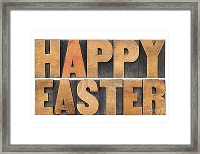 Happy Easter In Wood Type Framed Print