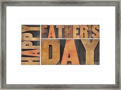 Happy Father Day Framed Print by Marek Uliasz