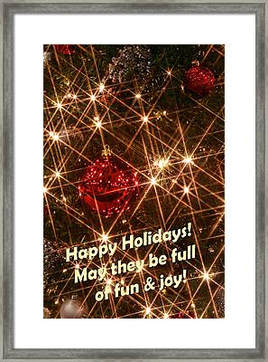 Happy Holidays Framed Print by Linda Phelps