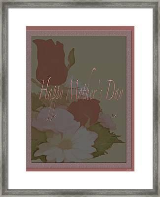 Happy Mothers Day  Framed Print by Debra     Vatalaro