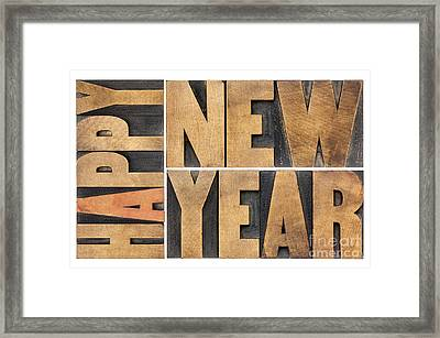 Happy New Year In Wood Type Framed Print by Marek Uliasz