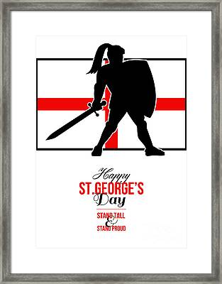 Happy St George Day Stand Tall And Proud Greeting Card Framed Print by Aloysius Patrimonio