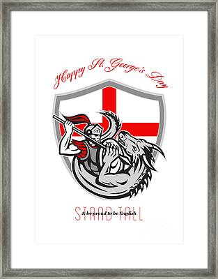 Happy St George Stand Tall Proud To Be English Retro Poster Framed Print by Aloysius Patrimonio