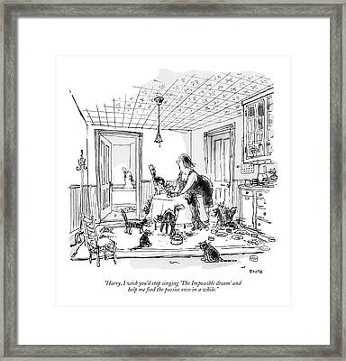 Harry, I Wish You'd Stop Singing 'the Impossible Framed Print by George Booth