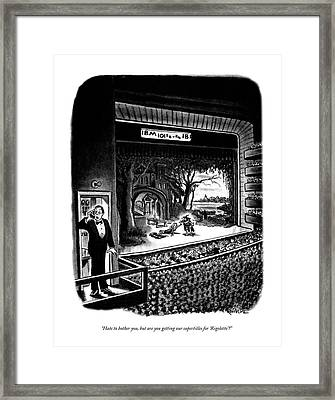 Hate To Bother Framed Print