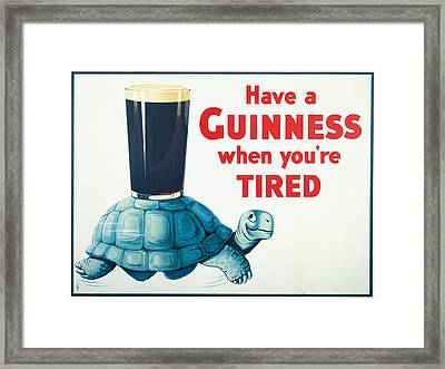 Have A Guinness When You're Tired Framed Print by Georgia Fowler
