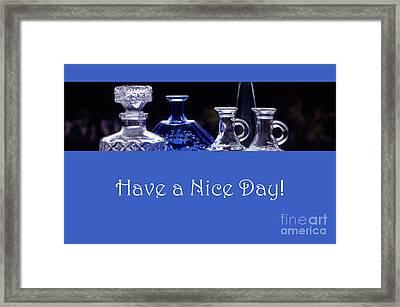 Have A Nice Day Framed Print by Randi Grace Nilsberg