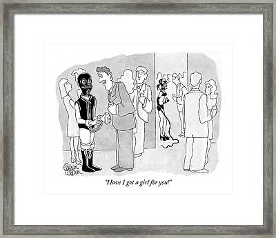 Have I Got A Girl For You! Framed Print by Gahan Wilson