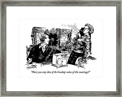 Have You Any Idea Of The Breakup Value Of This Framed Print