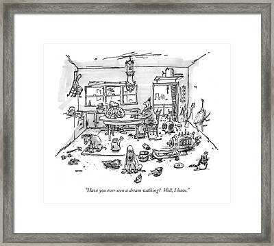 Have You Ever Seen A Dream Walking?  Well Framed Print by George Booth