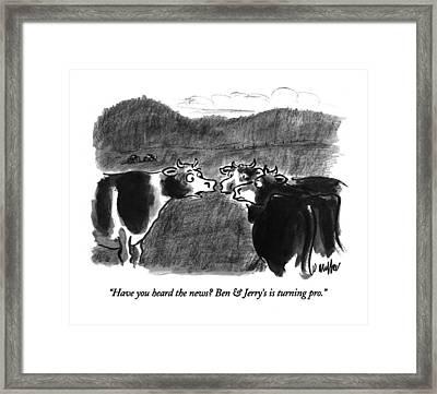 Have You Heard The News?  Ben & Jerry's Framed Print by Warren Miller