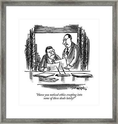 Have You Noticed Ethics Creeping Into Some Framed Print