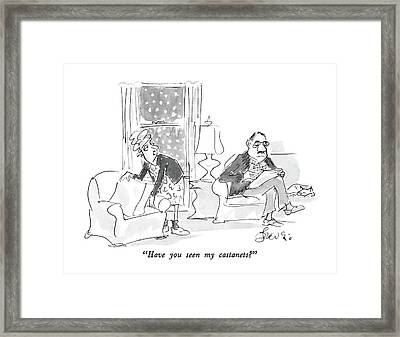 Have You Seen My Castanets? Framed Print