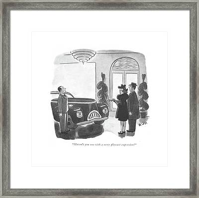 Haven't You One With A More Pleasant Expression? Framed Print by Robert J. Day