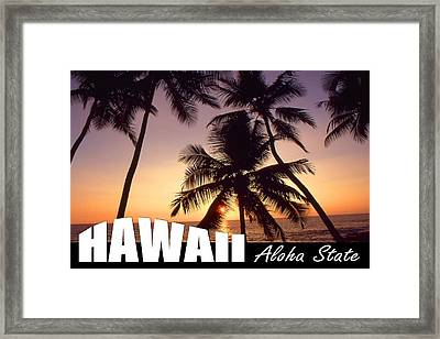 Hawaii Aloha State Poster Framed Print by Art America Gallery Peter Potter