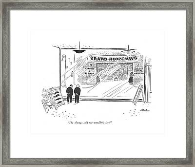 He Always Said We Wouldn't Last Framed Print by  Alain
