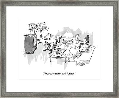 He Always Times '60 Minutes.' Framed Print by Mischa Richter